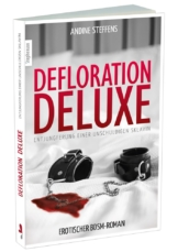 """Defloration Deluxe´´, Aninde Steffens, Paperback"